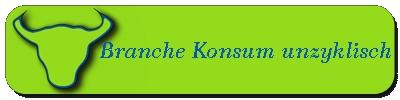 Branche Kosnum unzyklisch